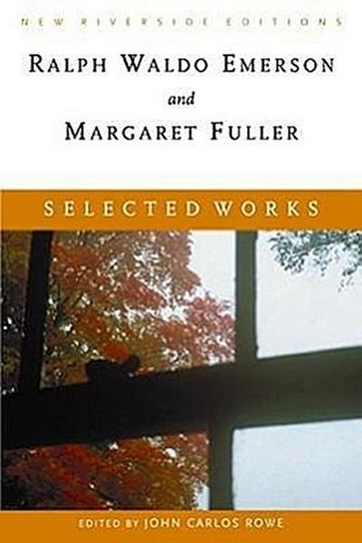 Selected Works: Essays, Poems, and Dispatches with Introduction