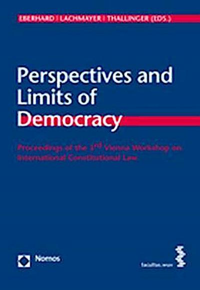 Perspectives and Limits of Democracy
