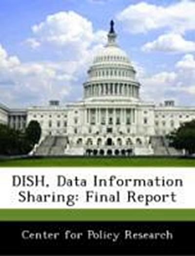 Center for Policy Research: DISH, Data Information Sharing: