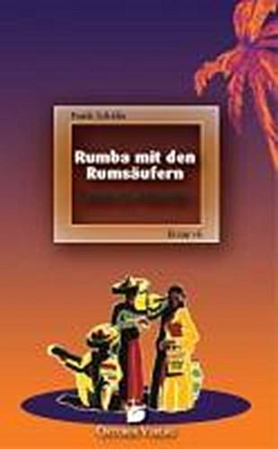 Rumba mit den Rumsäufern Frank Schäfer