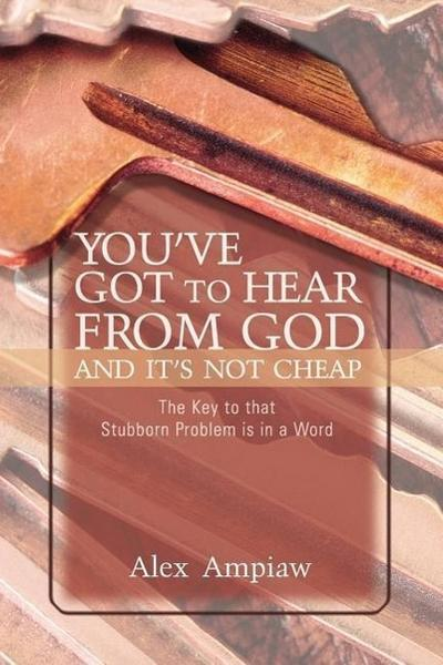 You've Got to Hear from God and It's Not Cheap