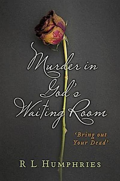 Murder in God's Waiting Room