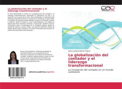 La globalización del contador y el liderazgo transformacional - Diana Carolina Beltrán Palacio