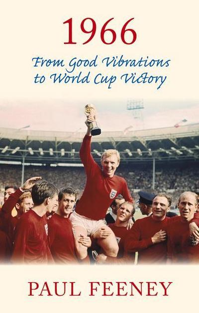 1966: From Good Vibrations to World Cup Victory