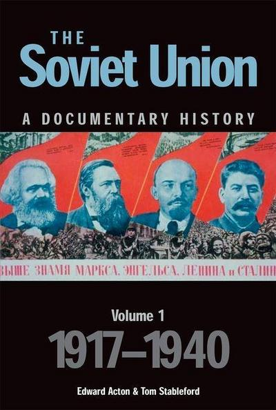 The Soviet Union: A Documentary History, Volume One