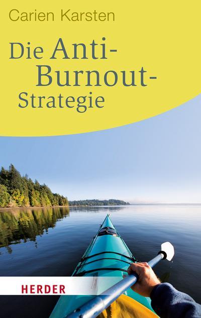 Die Anti-Burnout-Strategie (HERDER spektrum)