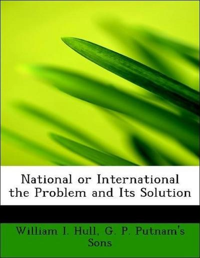 National or International the Problem and Its Solution