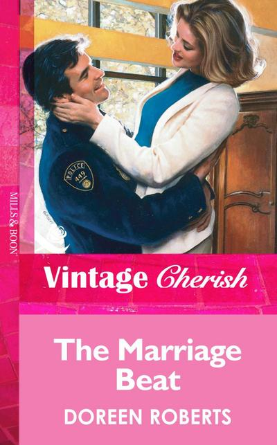 The Marriage Beat (Mills & Boon Vintage Cherish)