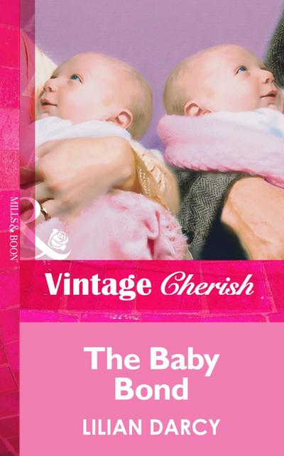 The Baby Bond (Mills & Boon Vintage Cherish)
