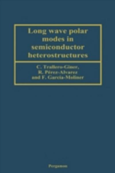 Long Wave Polar Modes in Semiconductor Heterostructures