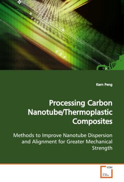 Processing Carbon Nanotube/Thermoplastic Composites