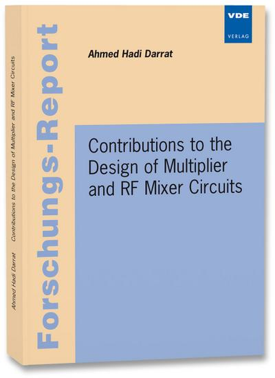 Contributions to the Design of Multiplier and RF Mixer Circuits