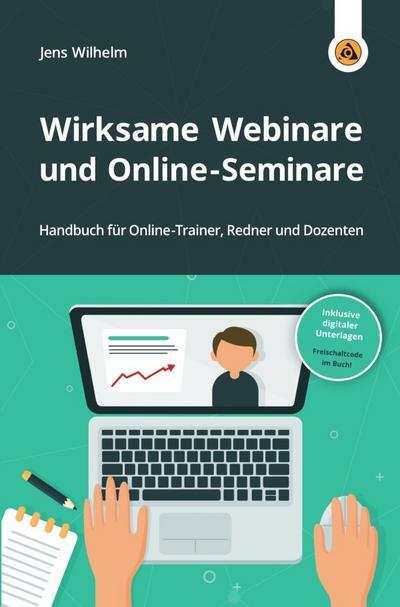 Wirksame Webinare und Online-Seminare