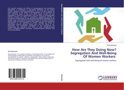 How Are They Doing Now? Segregation And Well-Being Of Women Workers