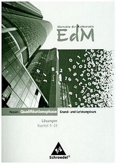 Elemente der Mathematik SII. Lösungen. Qualifikationsphase Teil 2. Hessen
