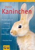 Mein Kaninchen: Rundum gesund. Info-Poster. E ...