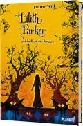 Lilith Parker 04: Und die Rache der Dämonen
