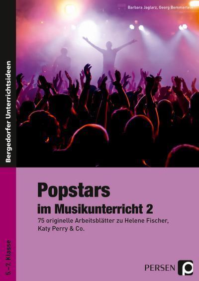 Popstars im Musikunterricht 2