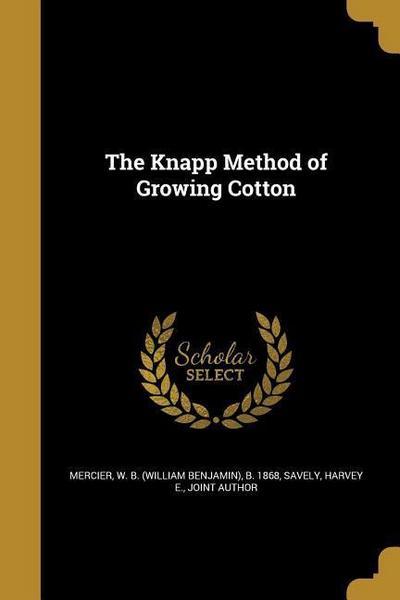 KNAPP METHOD OF GROWING COTTON