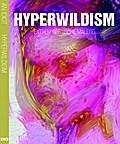 Hyperwildism: Extrem gestische Malerei