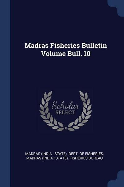 Madras Fisheries Bulletin Volume Bull. 10