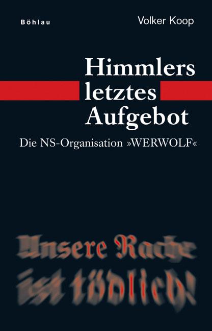 Himmlers letztes Aufgebot Volker Koop