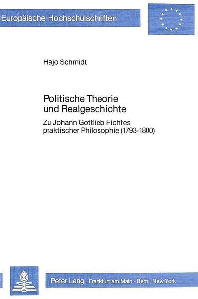 Politische Theorie und Realgeschichte