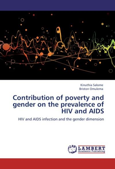 Contribution of poverty and gender on the prevalence of HIV and AIDS