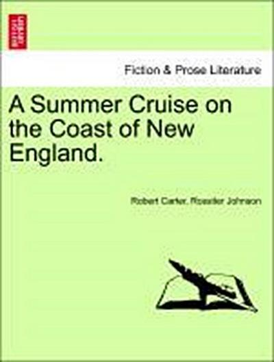 A Summer Cruise on the Coast of New England.