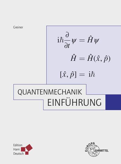 Theoretische Physik 04. Quantenmechanik 1