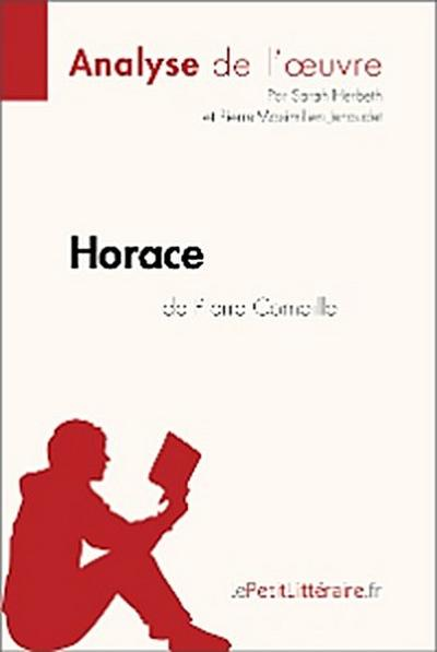 Horace de Pierre Corneille (Analyse de l'oeuvre)