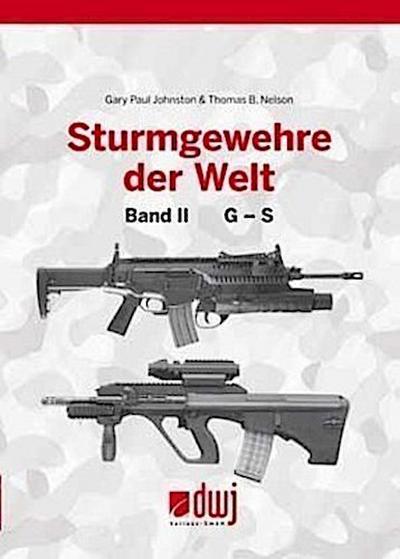 Sturmgewehre der Welt. Bd.2