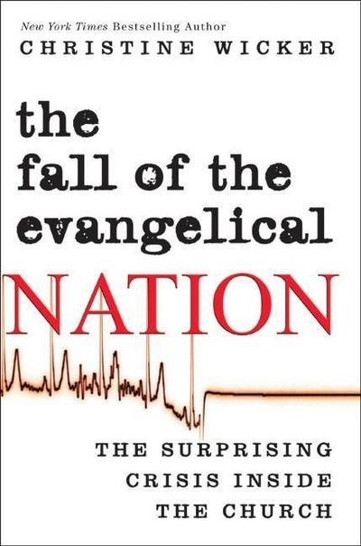 Fall of the Evangelical Nation