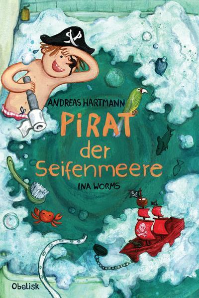 Pirat der Seifenmeere