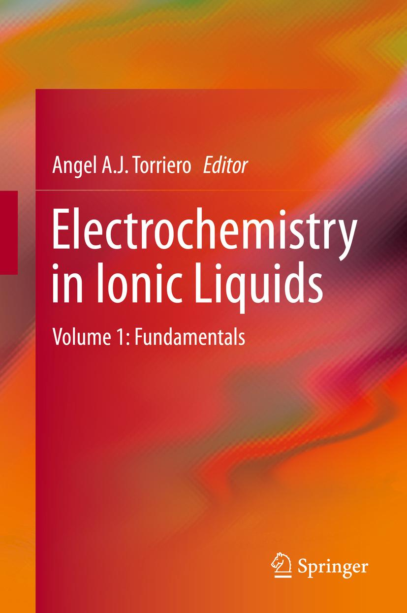 Electrochemistry in Ionic Liquids Angel A. J. Torriero