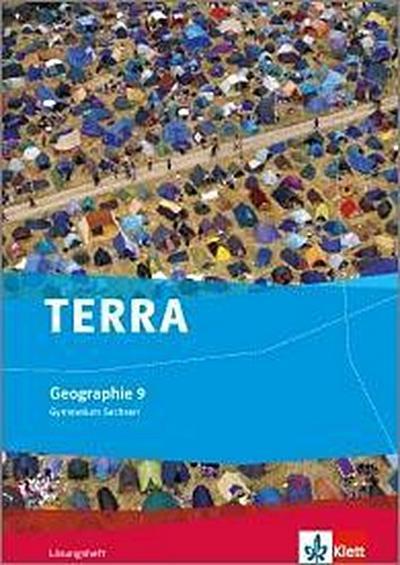 TERRA Geographie für Sachsen - Ausgabe für Gymnasien. Lösungsheft 9. Klasse