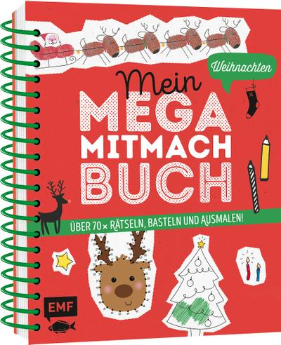 Mein Mega-Mitmach-Buch Weihnachten; Über 60x Rätseln, Basteln und Ausmalen! – Mit allen Bastelpapieren und Vorlagen; Ill. v. Janas, Silke/Wagner, Anna; Deutsch