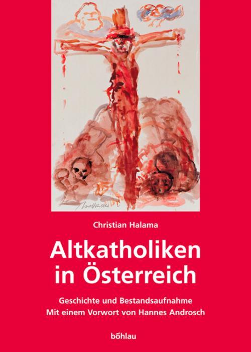 Altkatholiken in Österreich Christian Halama