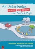 Mit Satzstraßen Schritt für Schritt zum Deutsch-Profi