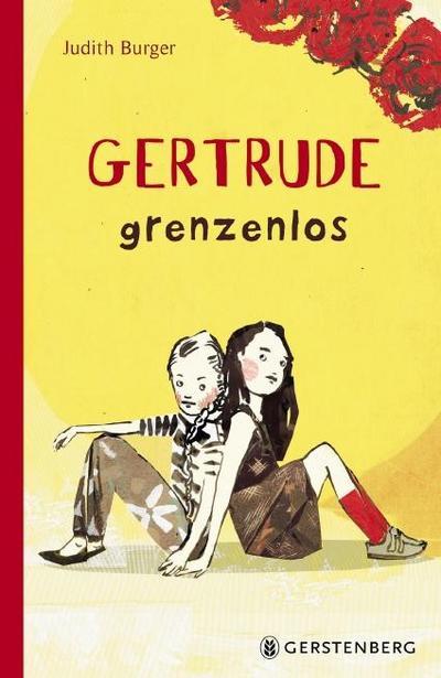 Gertrude grenzenlos; Gertrude grenzenlos; Ill. v. Möltken, Ulrike; Deutsch