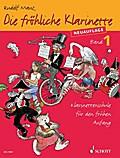 Die fröhliche Klarinette Band 01. Lehrbuch