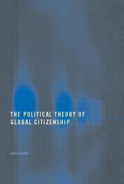 Political Theory of Global Citizenship