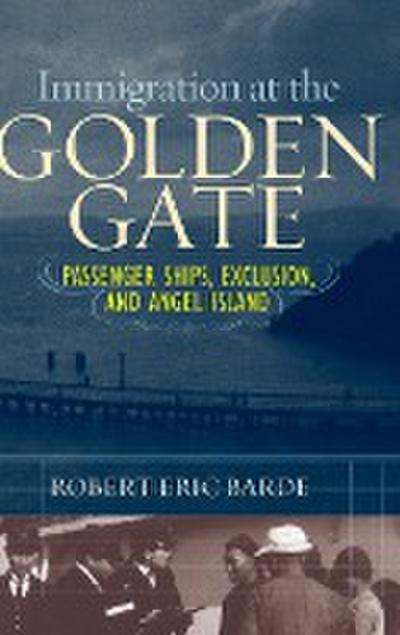 Immigration at the Golden Gate