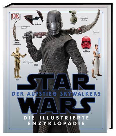 Star Wars(TM): Der Aufstieg Skywalkers. Die illustrierte Enzyklopädie