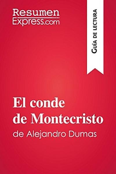El conde de Montecristo de Alejandro Dumas (Guía de lectura)