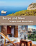 Berge und Meer/ Oceans and Mountains