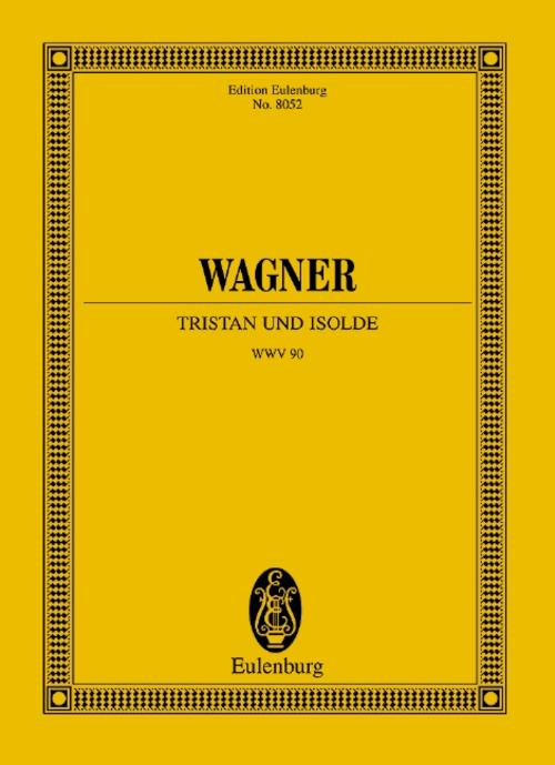 Tristan und Isolde Richard Wagner