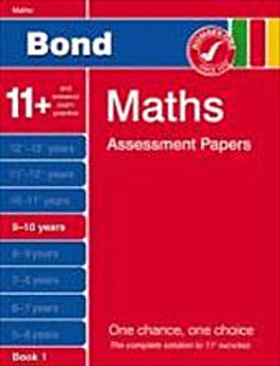 Bond Assessment Papers: Third Papers in Maths 9-10 Years (Bond Assessment Papers)