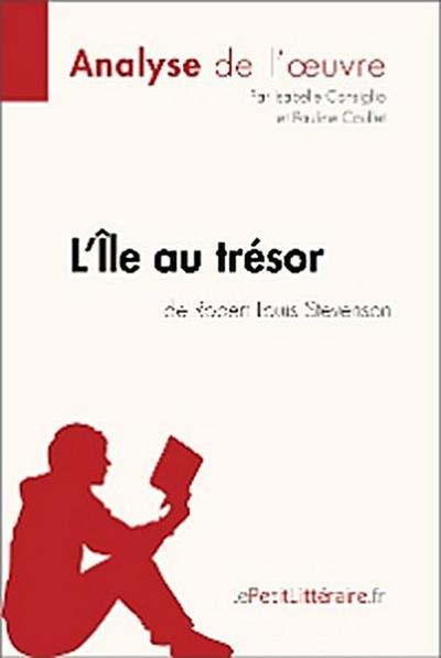 L'Île au trésor de Robert Louis Stevenson (Analyse de l'oeuvre)