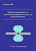 Optische Eigenschaften von Uranmonochalcogeniden und UxLa1-xS unter hohem Druck